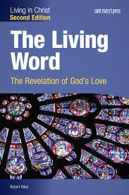 The Living Word: The Revelation of God's Love, Enhanced Interactive, Second Edition