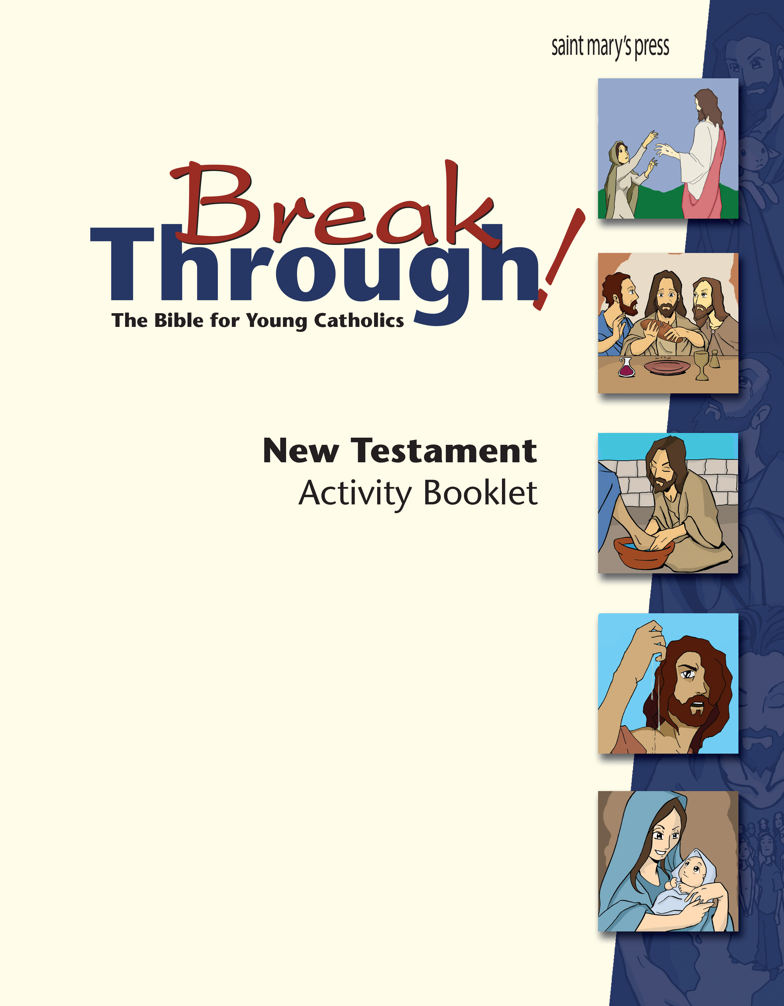 Breakthrough! The Bible for Young Catholics: New Testament Activity Booklet ‒ GNT Translation