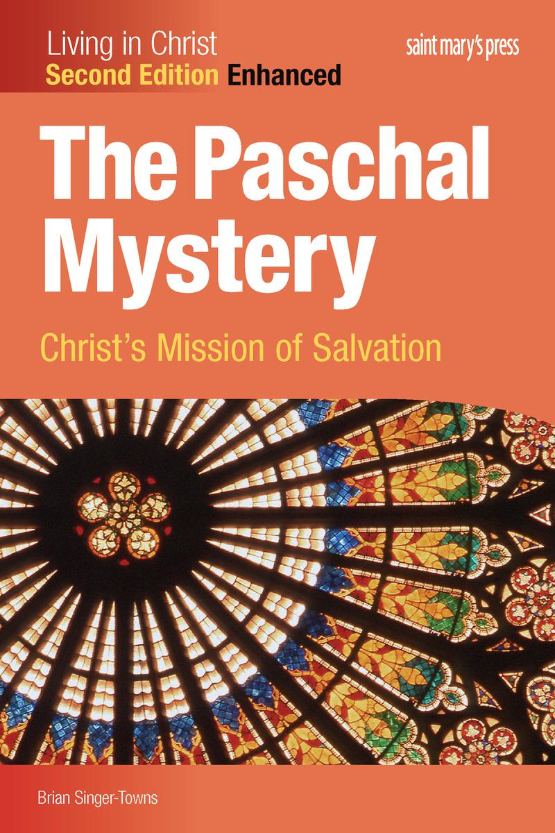 The Paschal Mystery: Christ's Mission of Salvation, Enhanced Interactive, Second Edition
