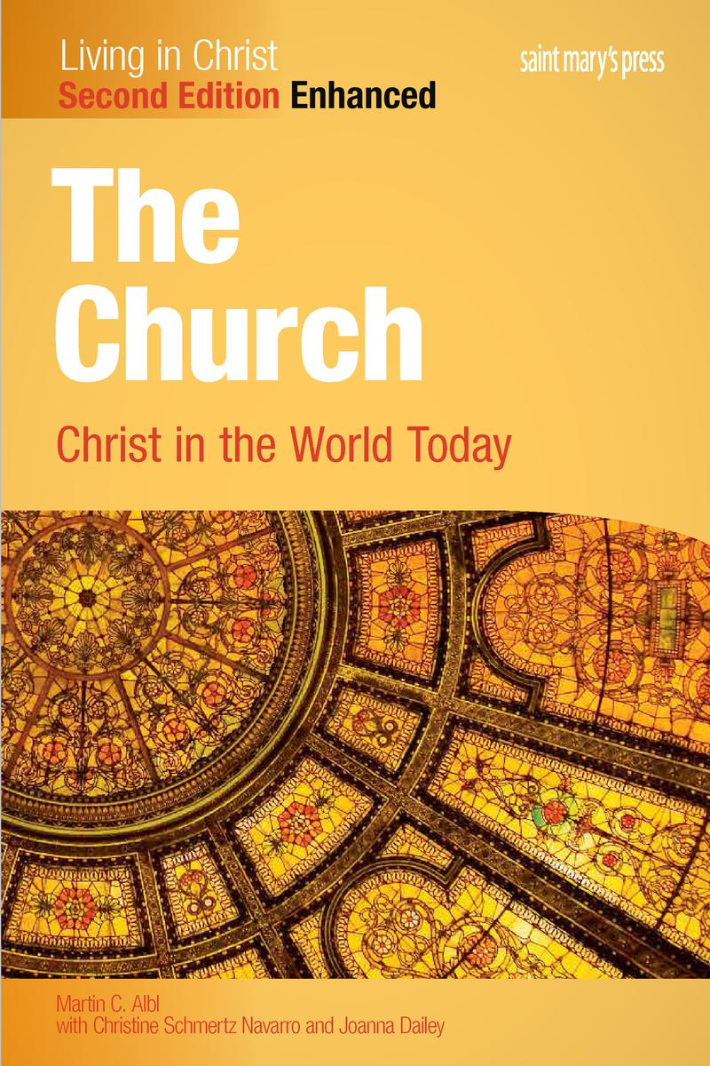 The Church: Christ in the World Today, Enhanced Interactive - Second Edition