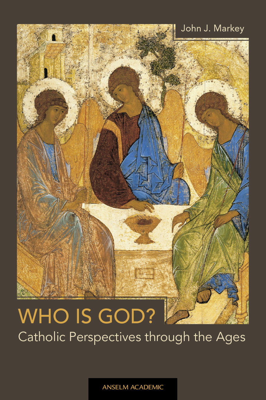 Who Is God? Catholic Perspectives through the Ages - ePub