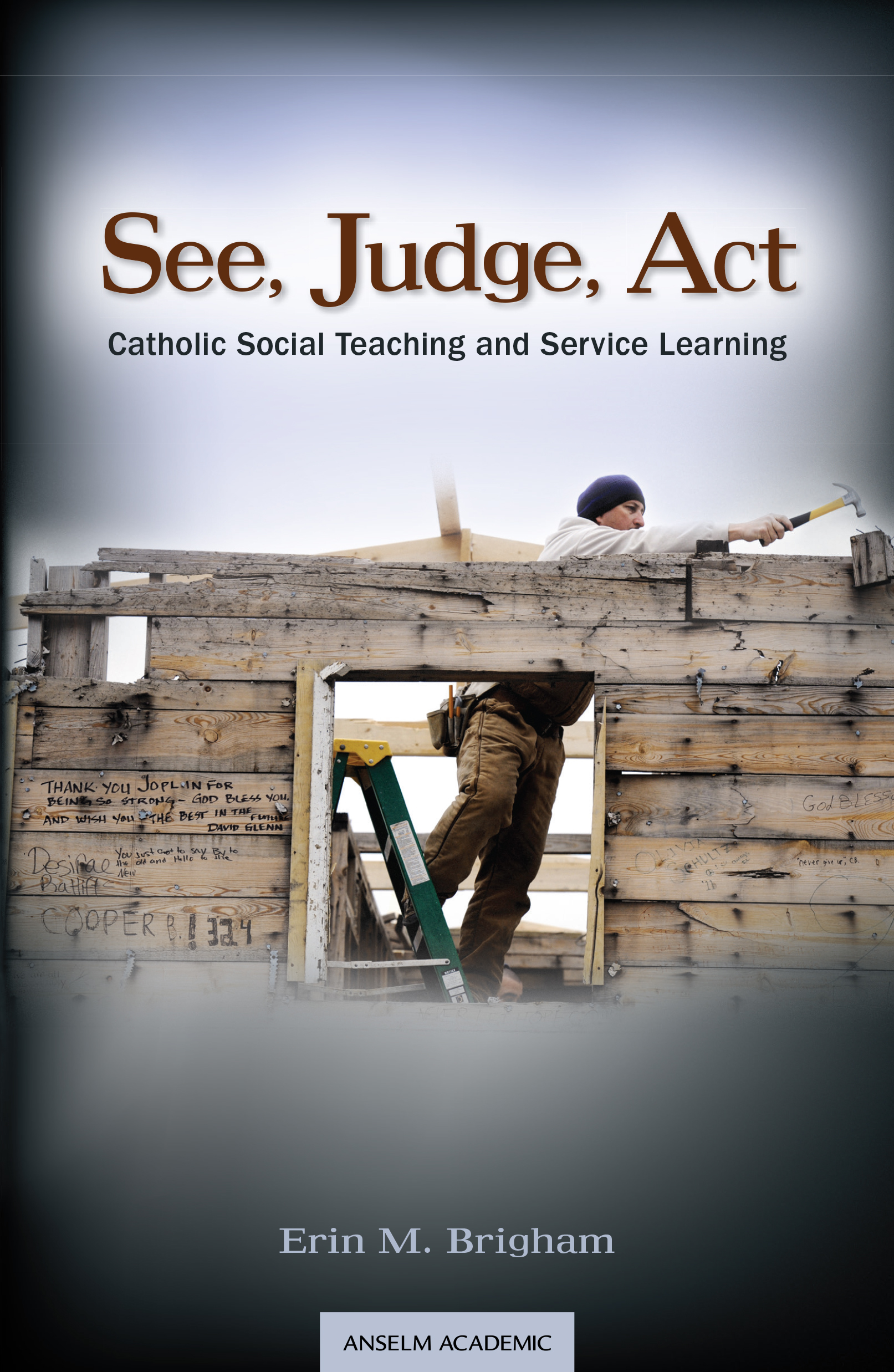 See, Judge, Act: Catholic Social Teaching and Service Learning