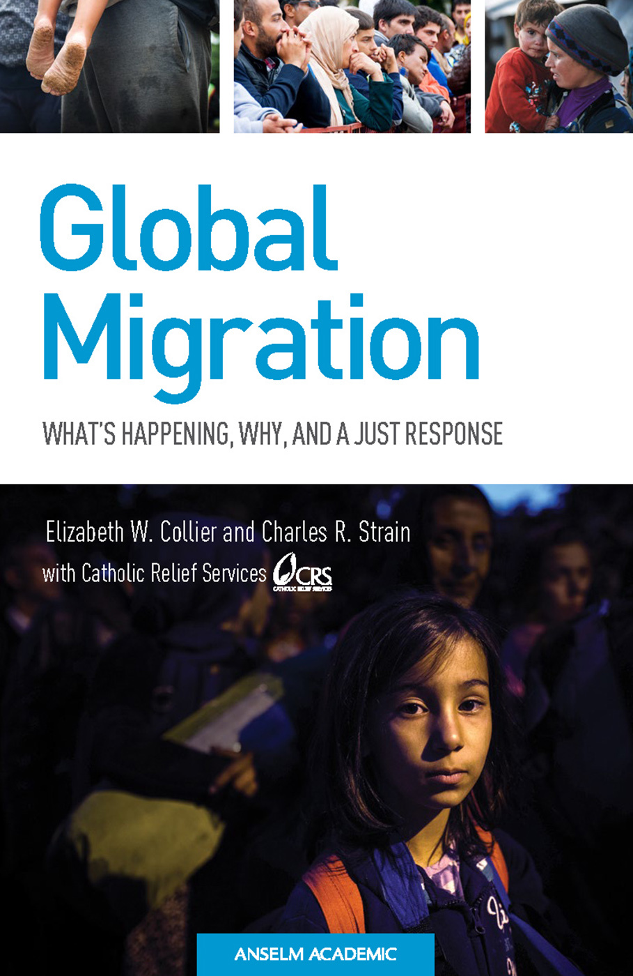 Global Migration: What's Happening, Why, and a Just Response