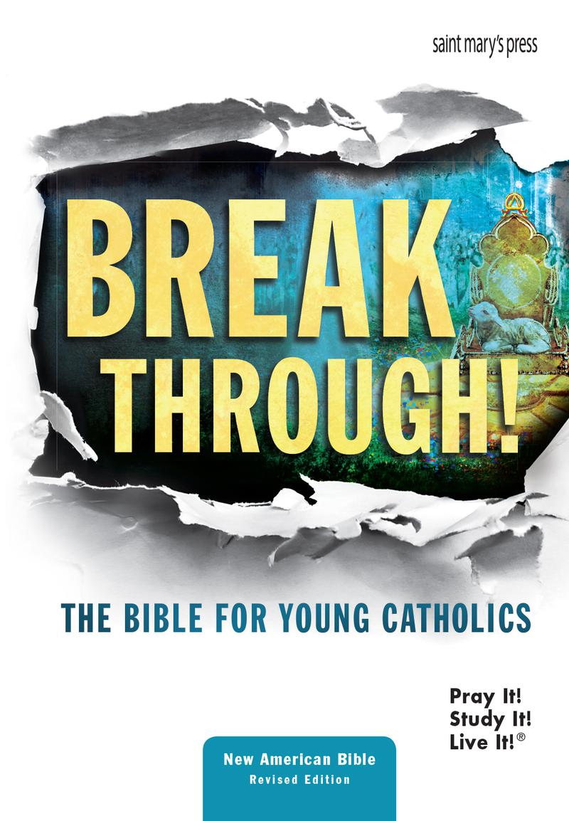 Breakthrough! The Bible for Young Catholics (NABRE)