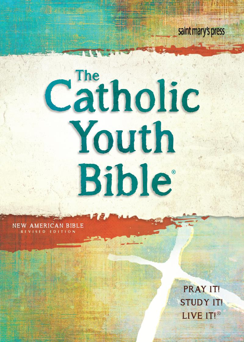 The Catholic Youth Bible New American Bible Revised Edition
