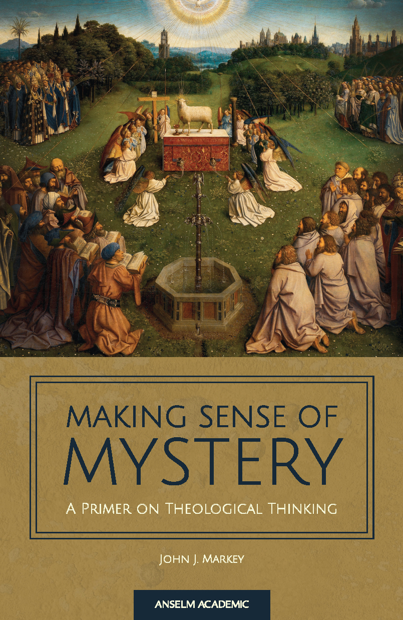 Making Sense of Mystery: A Primer on Theological Thinking  INT