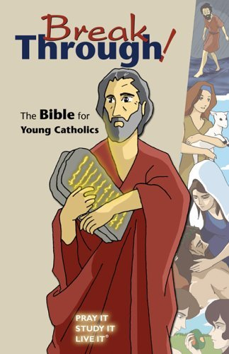 Breakthrough! The Bible for Young Catholics ebook