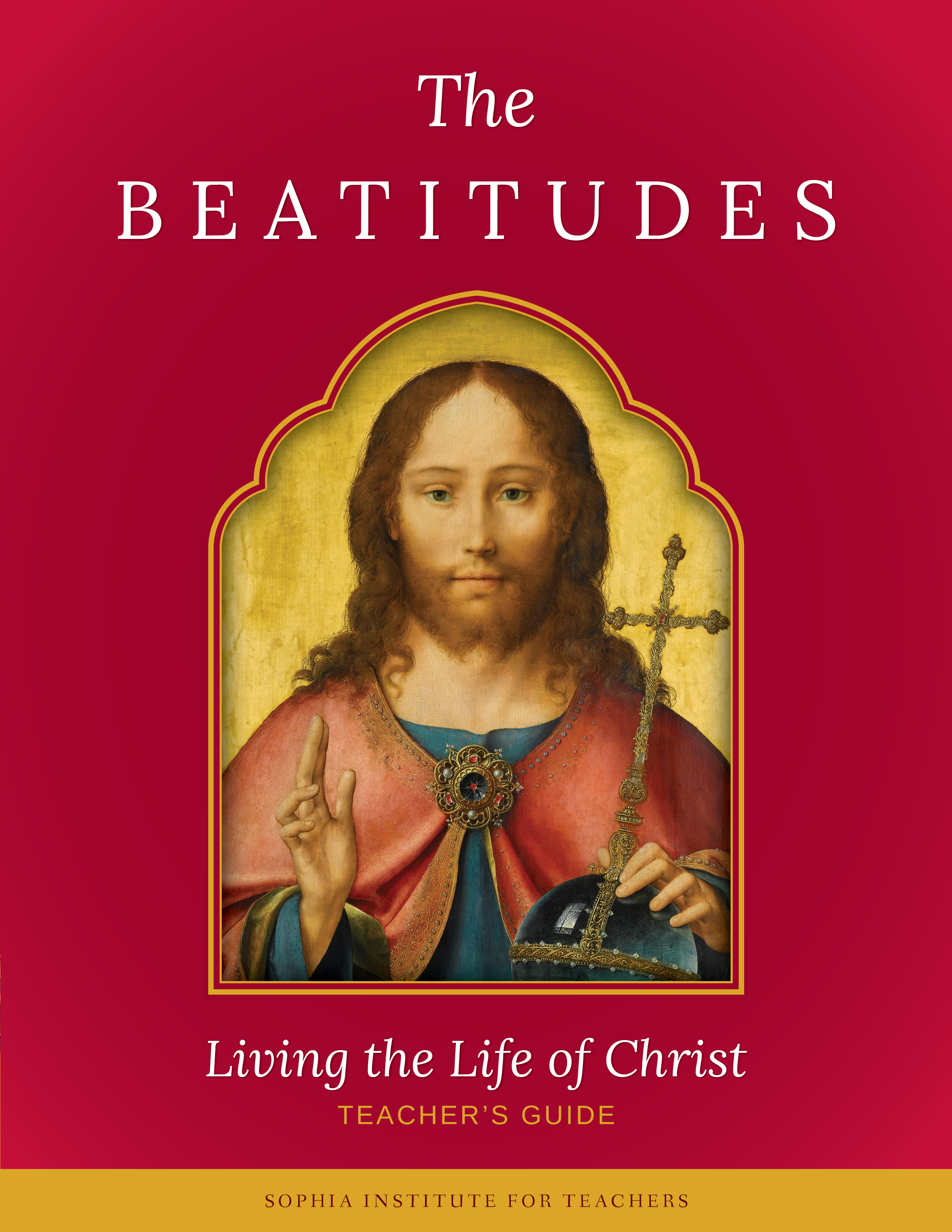 The Beatitudes: Living the Life of Christ ebook