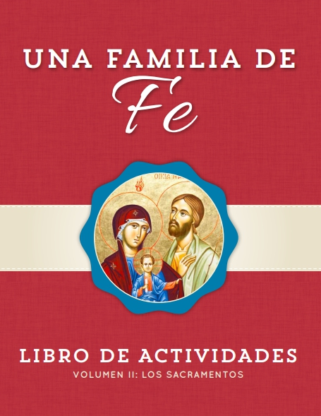 A Family of Faith Volume 2: The Sacraments Activity ebook