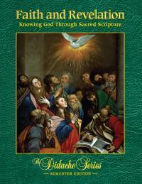 Faith and Revelation: Knowing God Through Sacred Scripture eBook