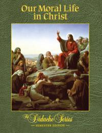 Our Moral Life in Christ ebook (180 Day Access)