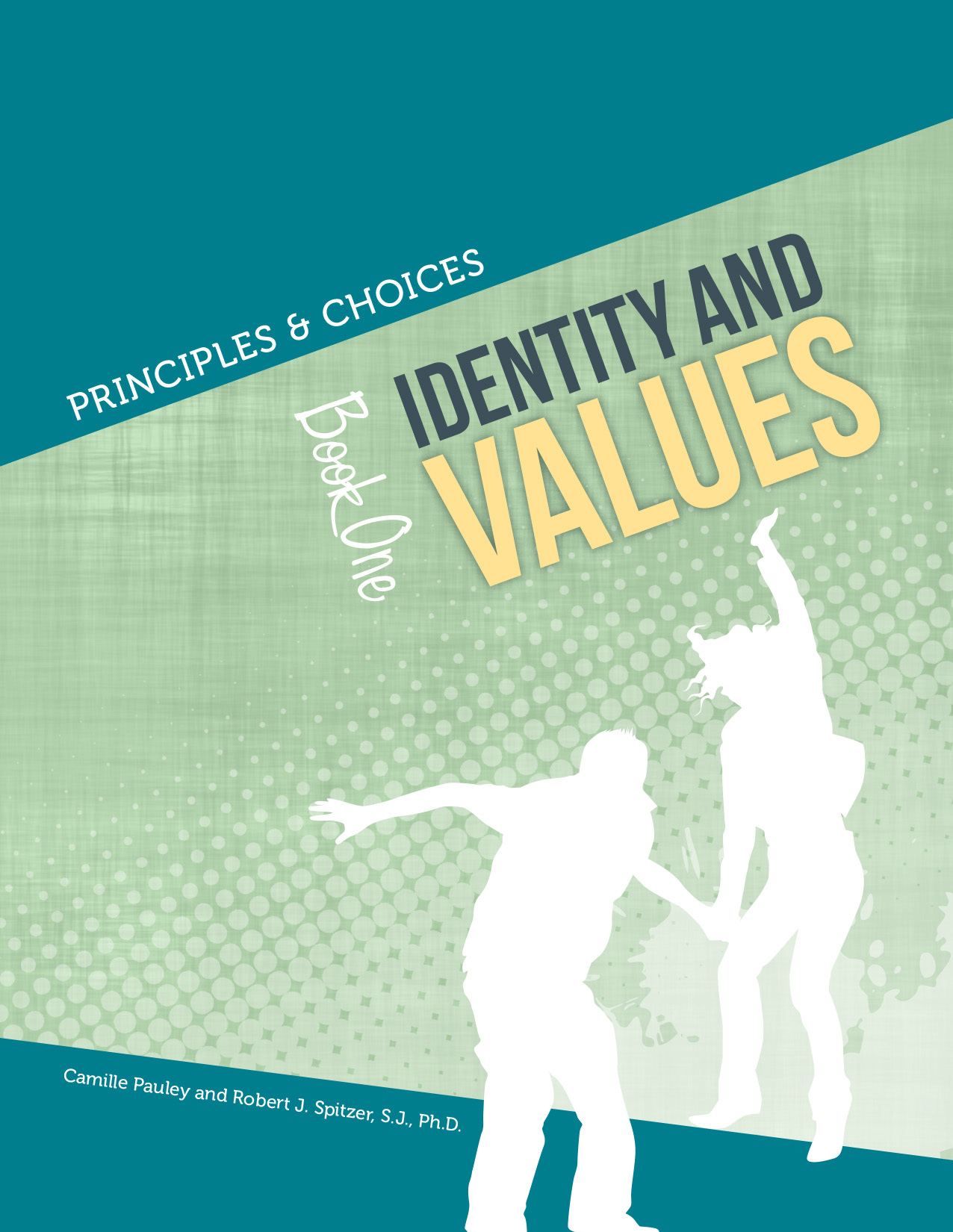 Principles & Choices 1 – Identity and Values