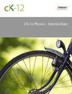 CK-12 Physics - Intermediate ebook (1 Year Access)