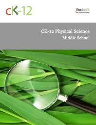 CK-12 Physical Science For Middle School ebook (1 Year Access)