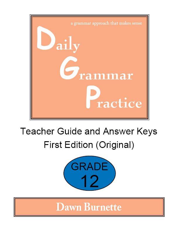 Daily Grammar Practice Teacher Guide and Answer Keys Grade 12