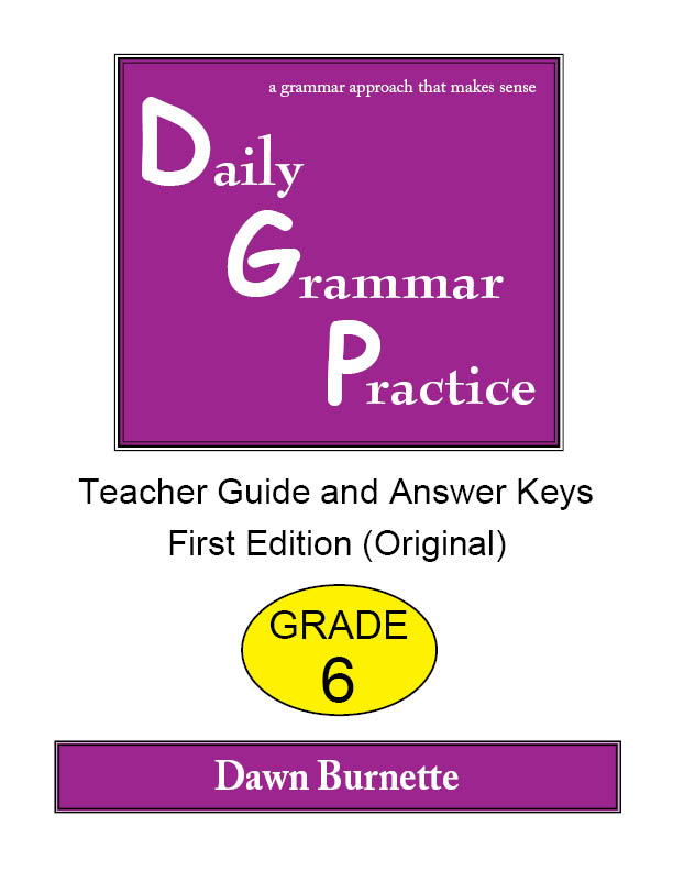 Daily Grammar Practice Teacher Guide and Answer Keys Grade 6