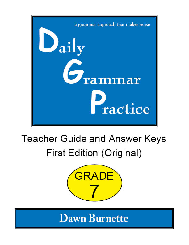 Daily Grammar Practice Teacher Guide and Answer Keys Grade 7