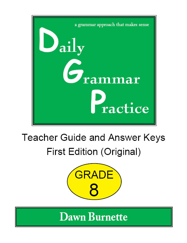 Daily Grammar Practice Teacher Guide and Answer Keys Grade 8