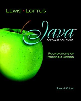 Java Software Solutions: Foundations of Program Design, 7/e