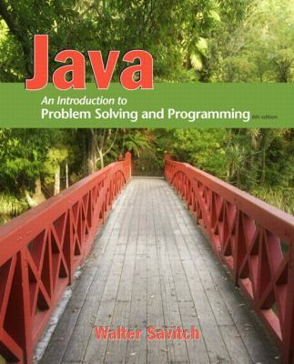 Java: An Introduction to Problem Solving and Programming, 6/e