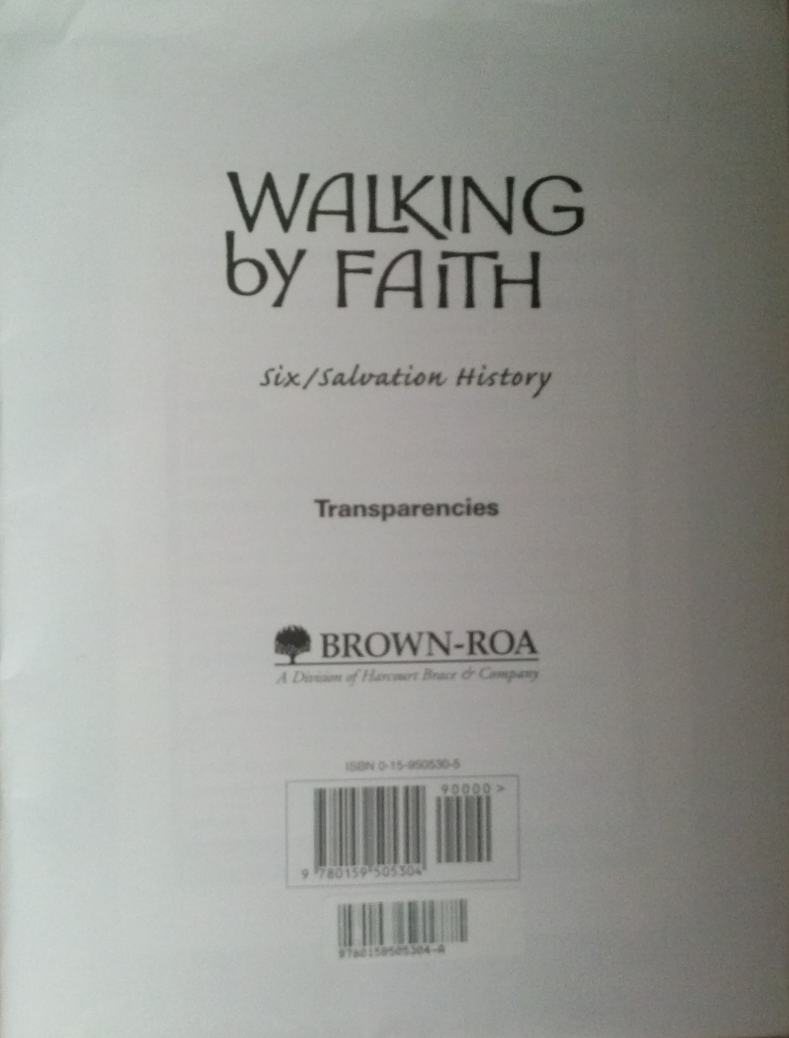 Transparencies-Grade 6: Walking By Faith