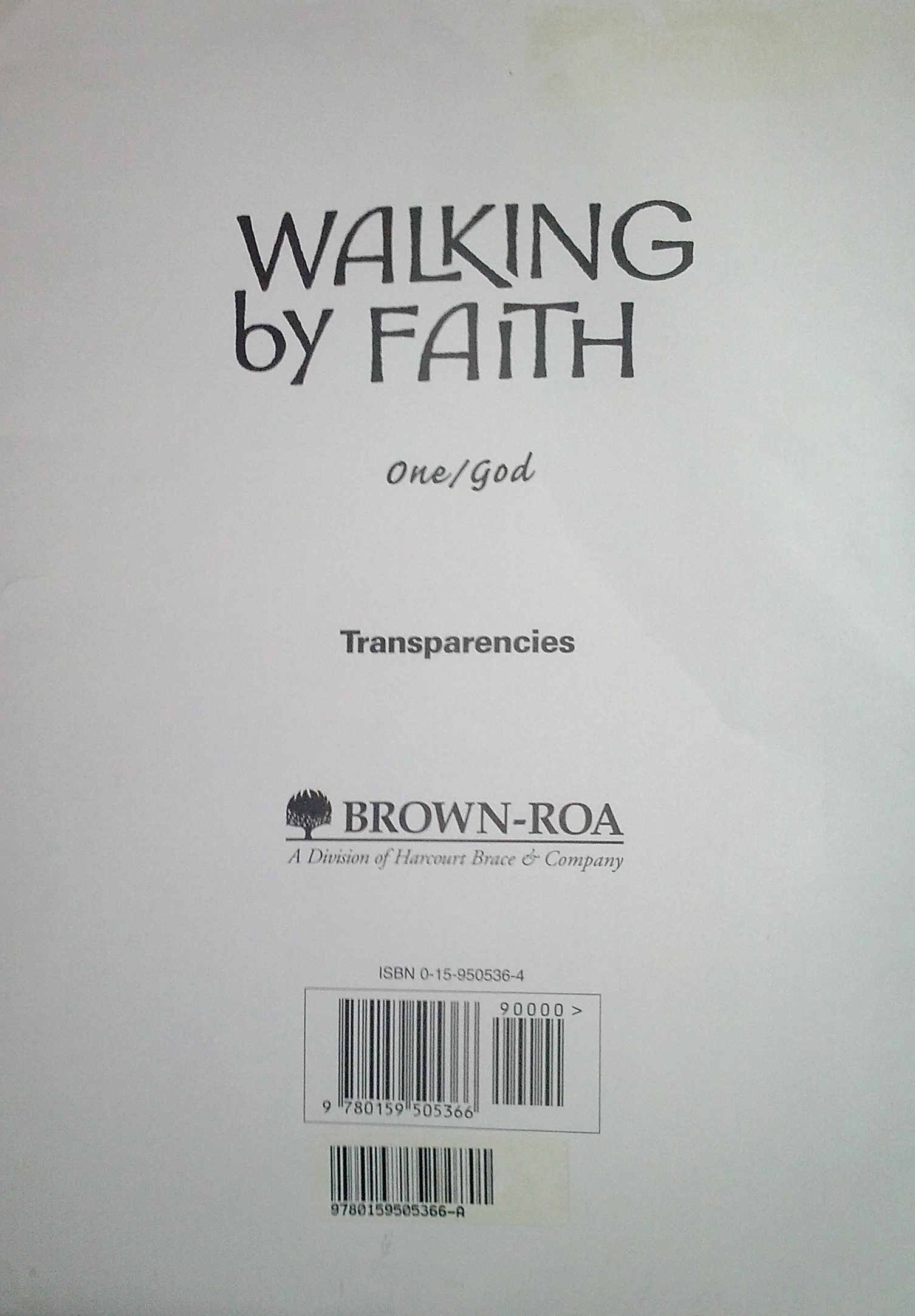 Transparencies-Grade 1: Walking By Faith