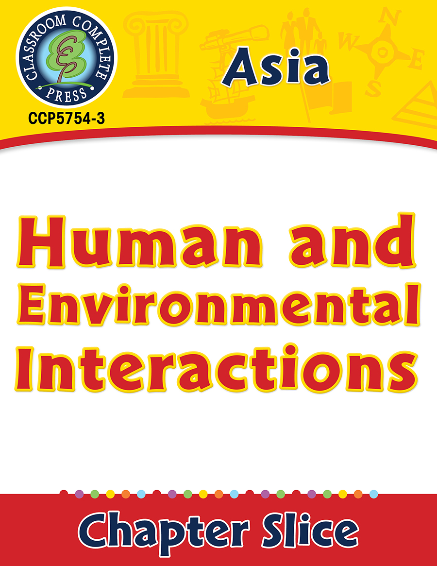 Asia: Human and Environmental Interactions Gr. 5-8