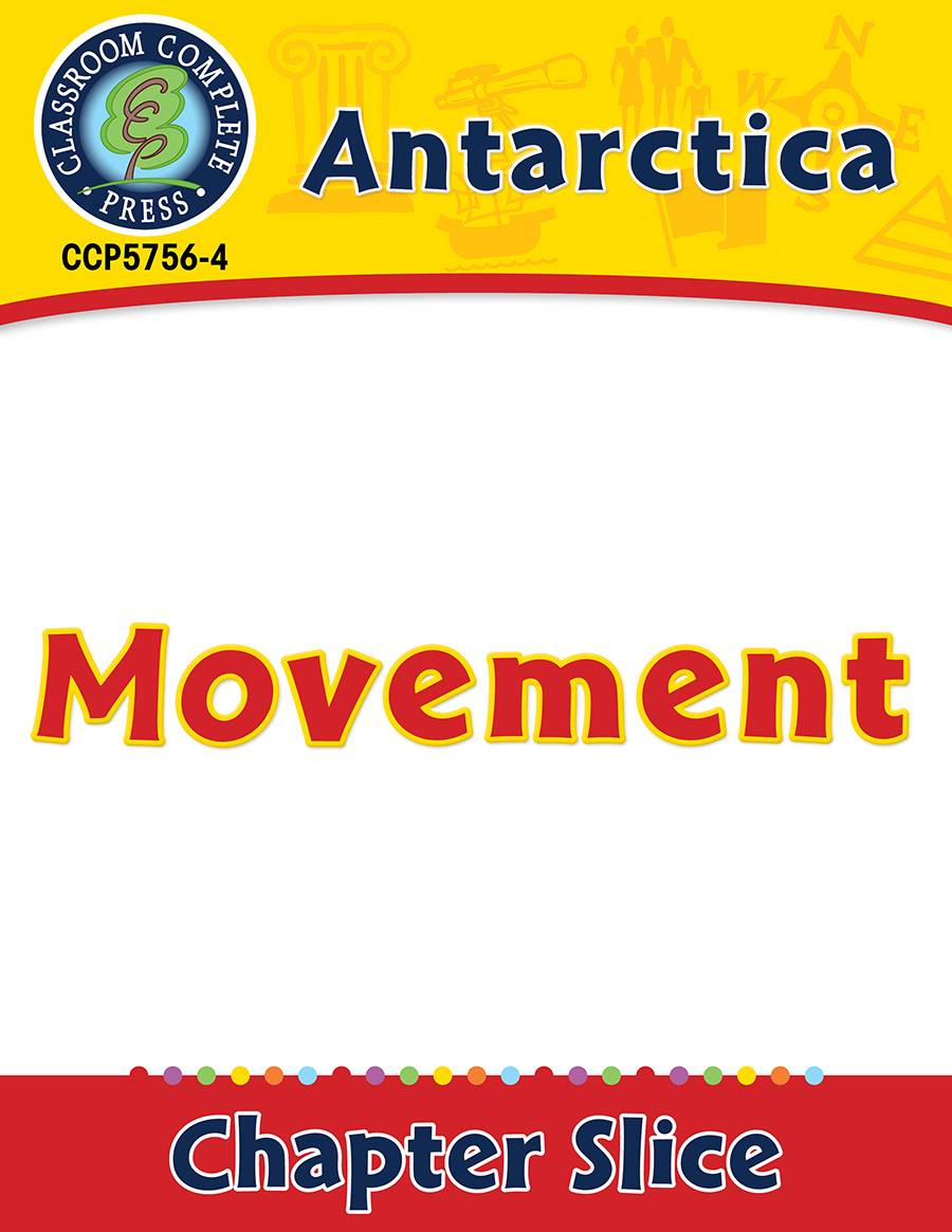 Antarctica: Movement Gr. 5-8