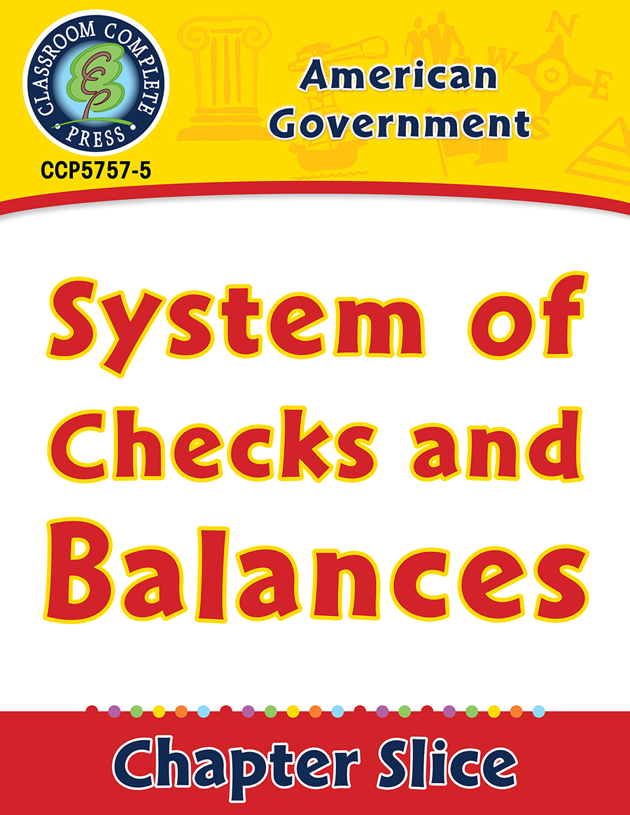 American Government: System of Checks and Balances Gr. 5-8