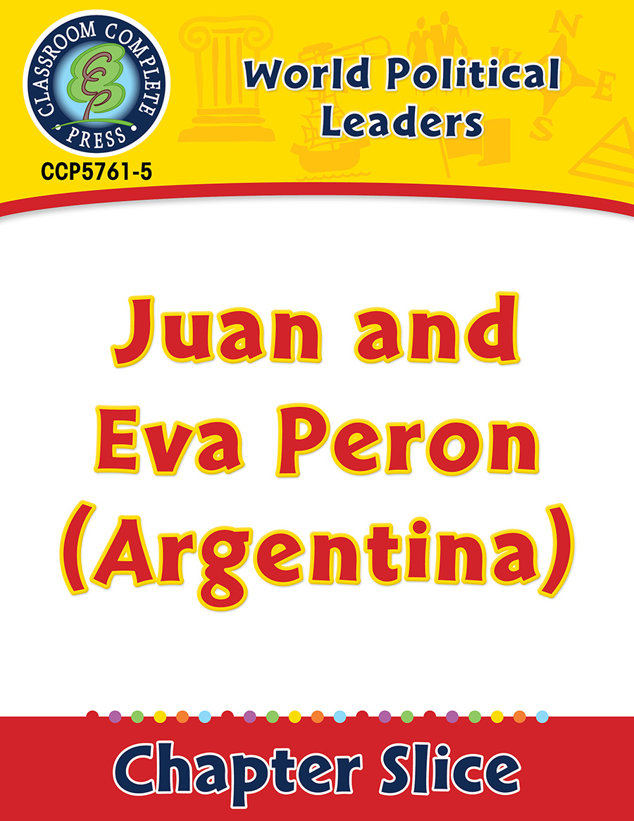 World Political Leaders: Juan and Eva Peron (Argentina) Gr. 5-8