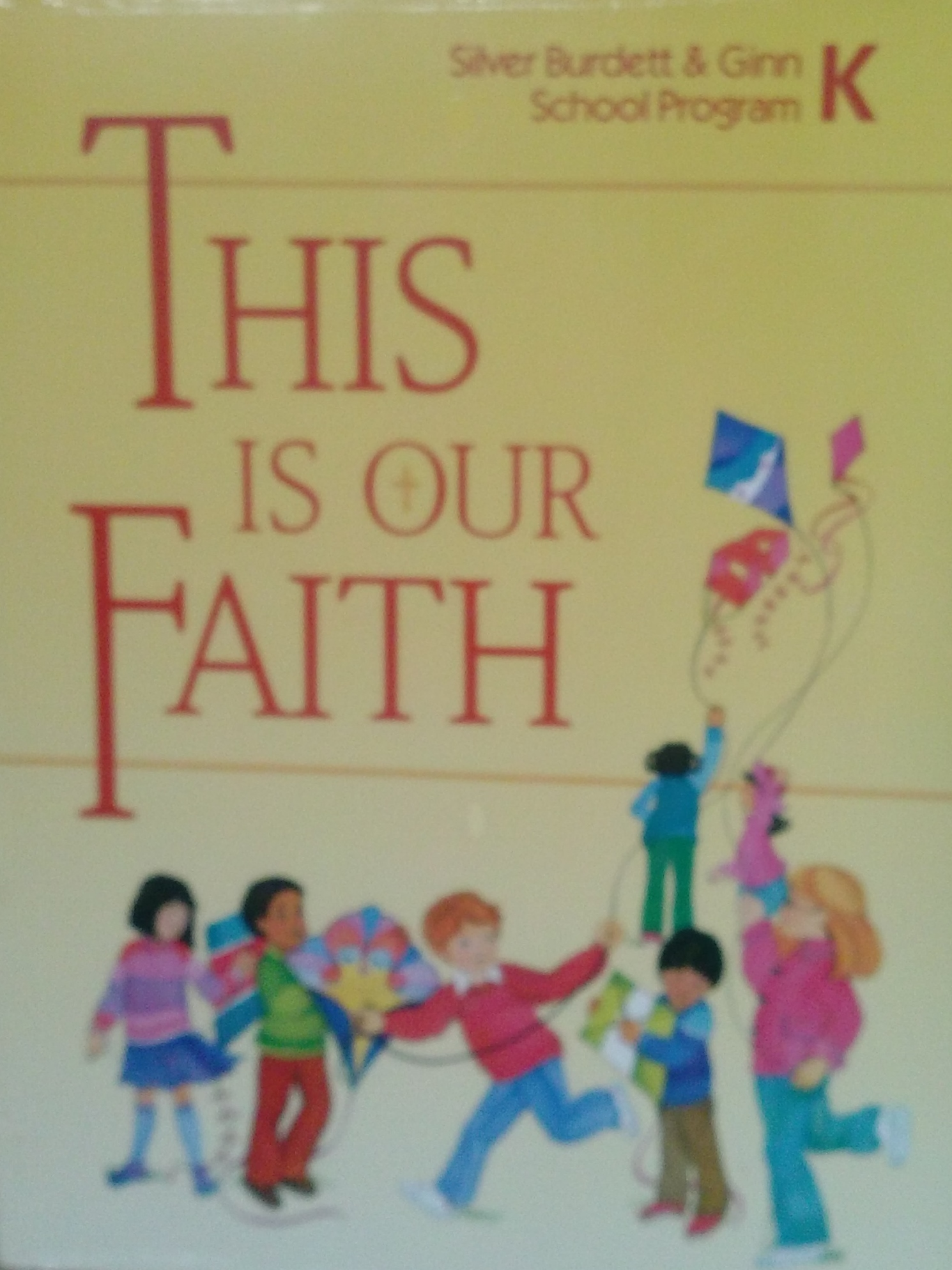 This is Our Faith: 1991: Grade K (School)