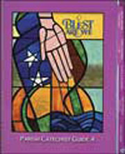 Blest Are We: Grade 4 (Parish): Catechist Guide