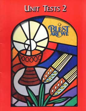 Blest Are We: Grade 2: UnitTests