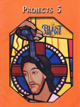 Blest Are We: Grade 5: Unit Projects