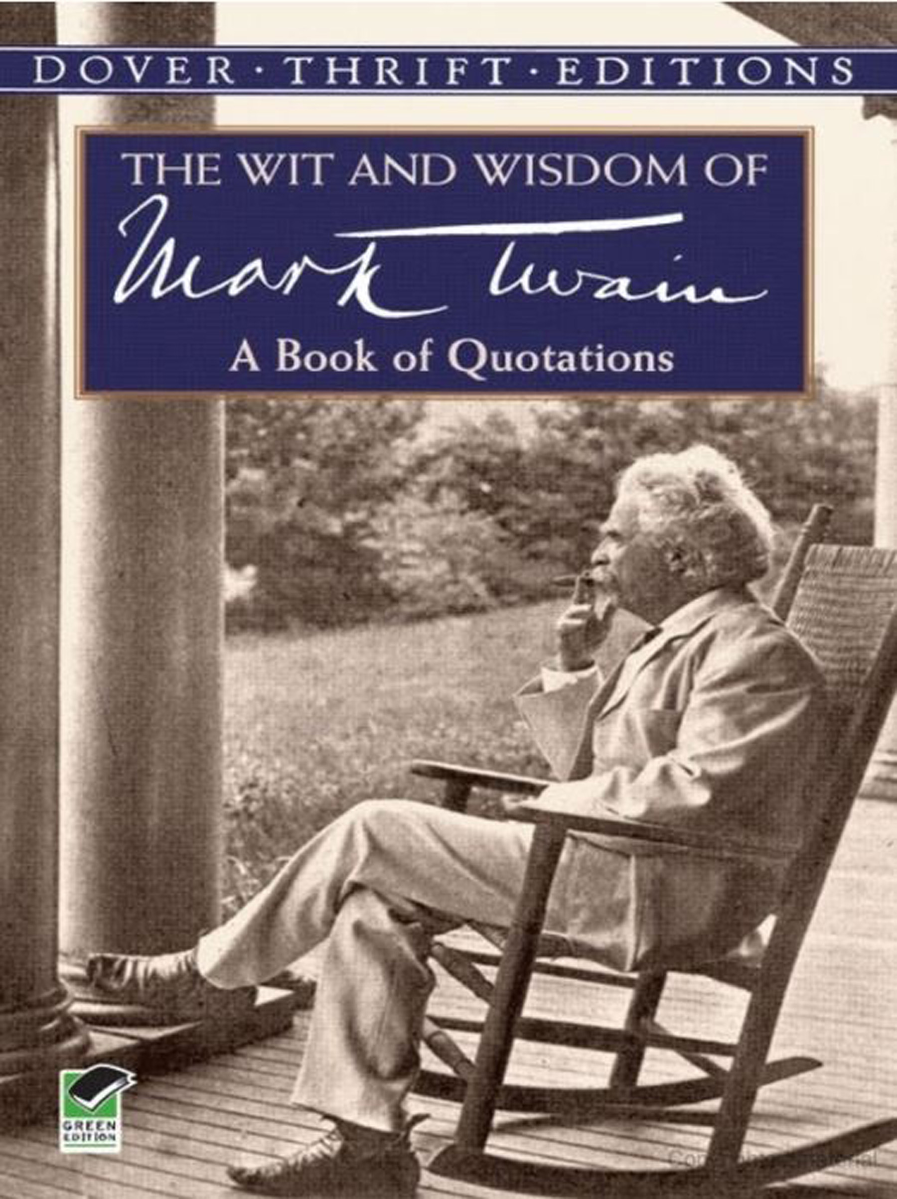 Wit and Wisdom of Mark Twain