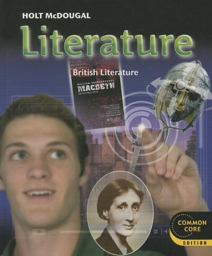 Holt McDougal Literature Common Core Student Edition Grade 12 British Literature 2012