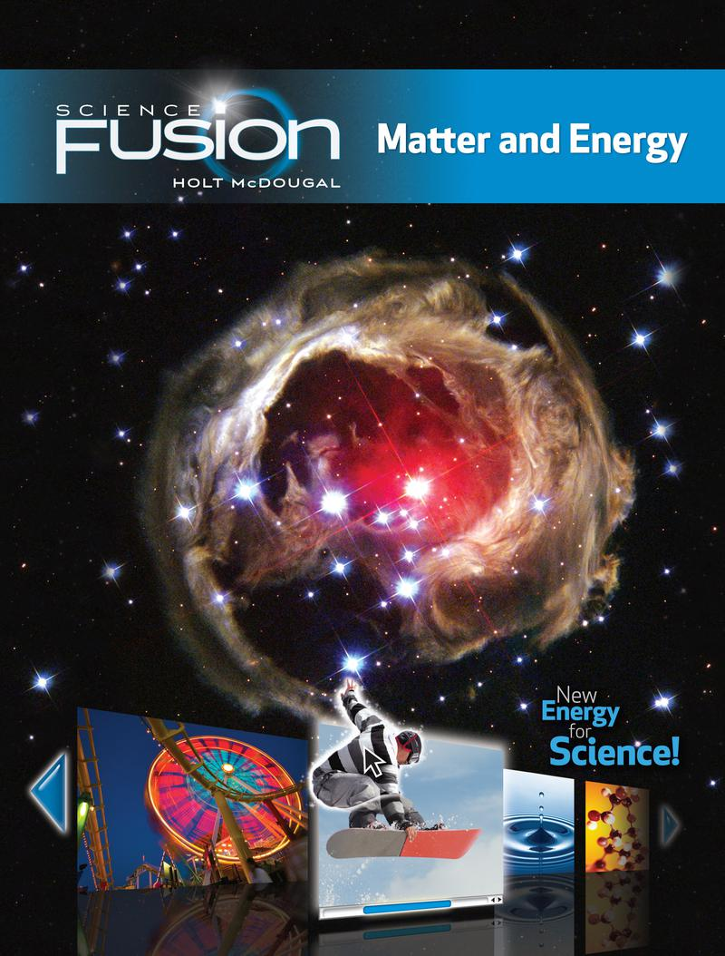 Science Fusion Module H: Matter and Energy 2012