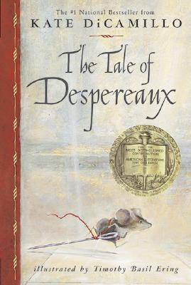 The Tale of Despereaux: Being the Story of a Mouse, a Princess,