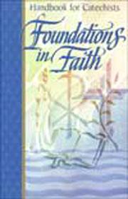 Foundations in Faith: Catechist Handbook