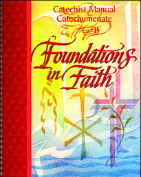 Foundations in Faith: Catechist Manual Catechumenate, Year B)
