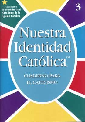 Our Catholic Identity: Catechism (Spanish): Grade 3