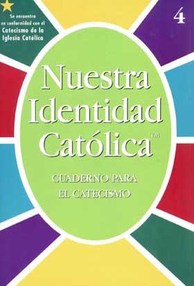 Our Catholic Identity: Catechism (Spanish): Grade 4