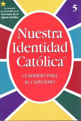 Our Catholic Identity: Catechism (Spanish): Grade 5