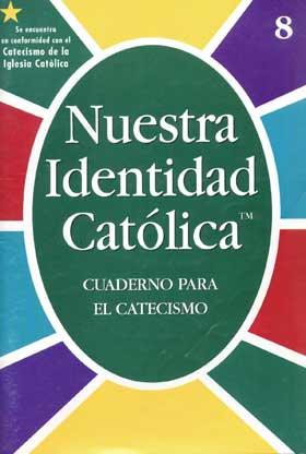 Our Catholic Identity: Catechism (Spanish): Grade 8