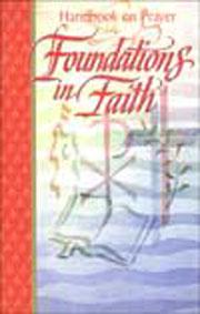 Foundations in Faith: Prayer