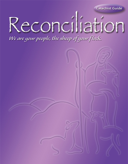 Reconciliation with Roman Missal Changes (2011): Catechist Guide