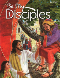 Be My Disciples: Grade 1