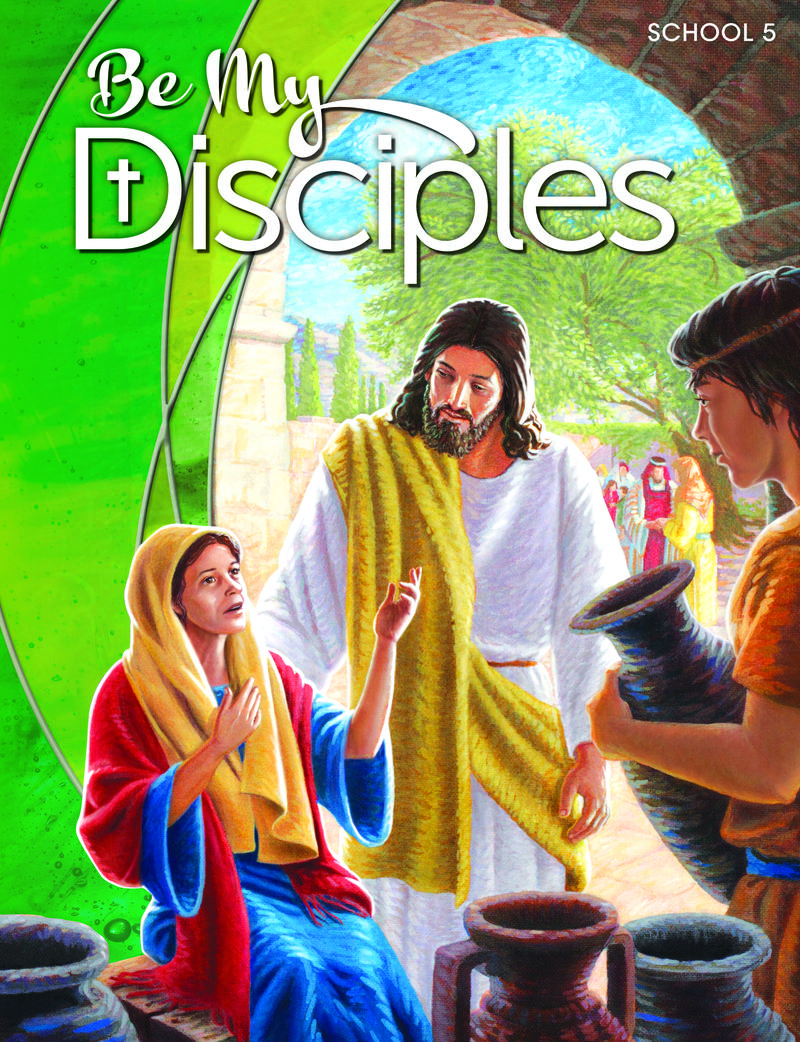 Be My Disciples School: Grade 5 Student Book 1 Year Online License