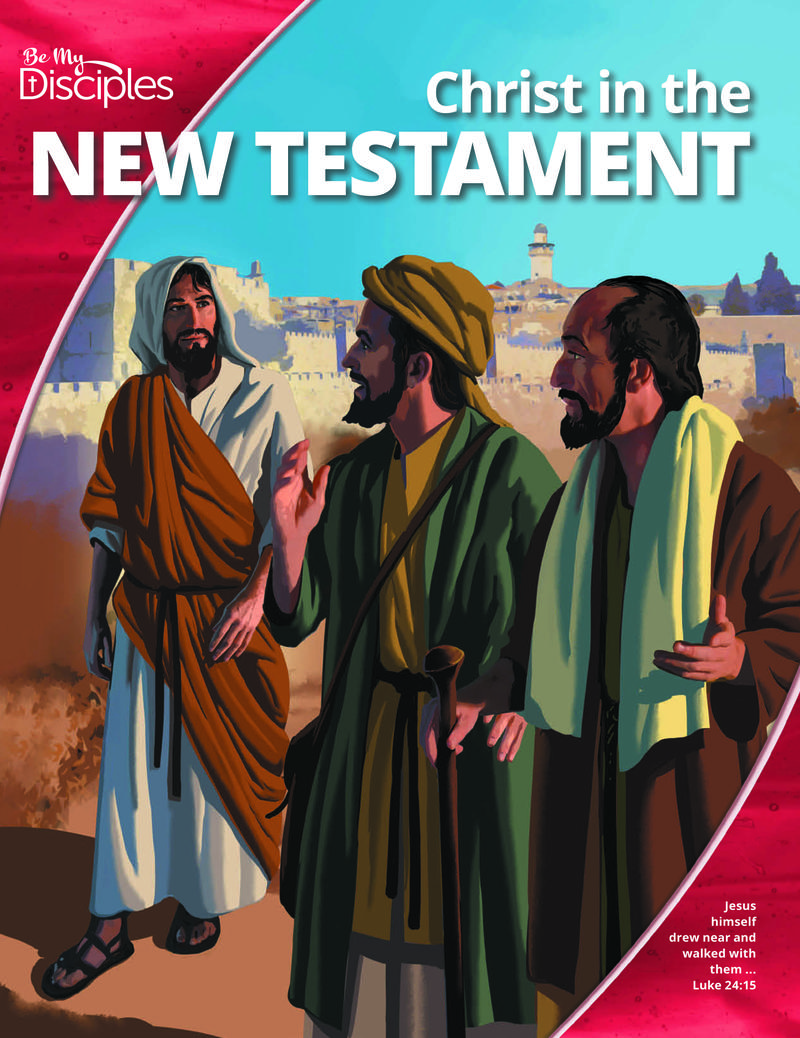 Be My Disciples, Junior High, CHRIST IN THE NEW TESTAMENT Student 1 Year Online License
