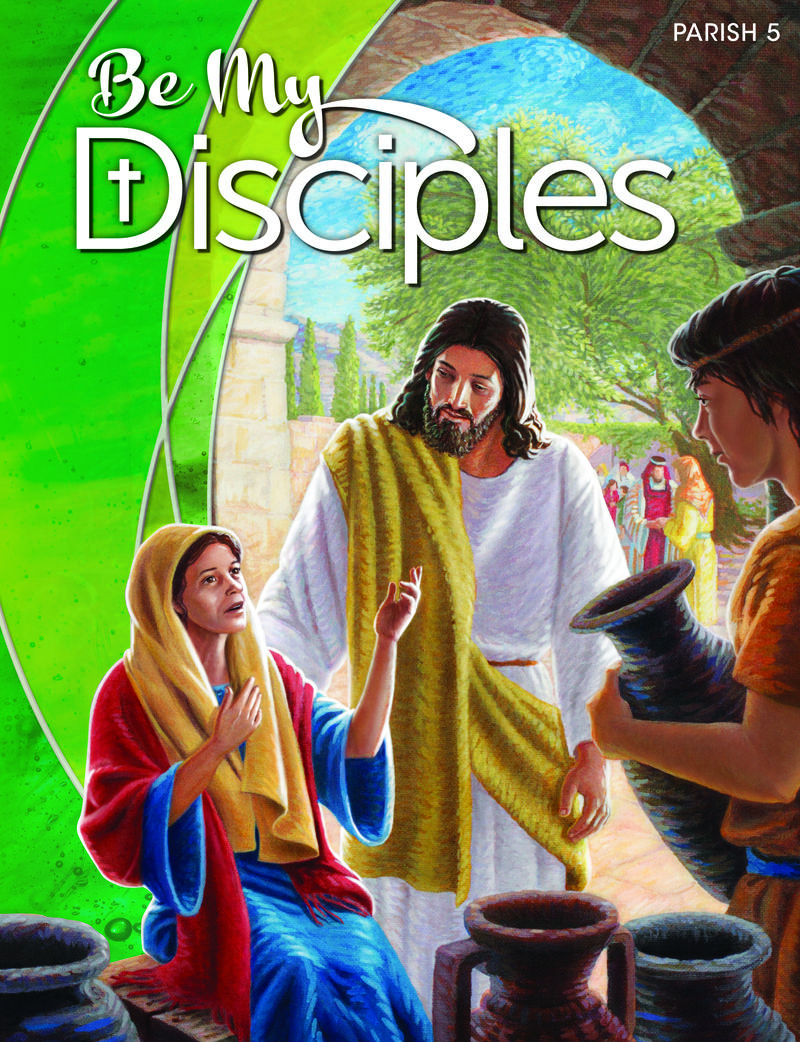 Be My Disciples Parish: Grade 5 Student Book 1 Year Online License